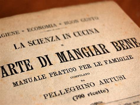 libro cucina artusi pellegrino artusi e la svolta tech della cucina italiana