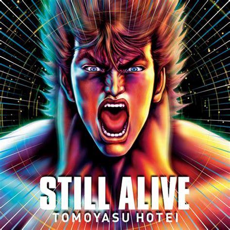 Still Alive still alive 布袋寅泰 hotei mode