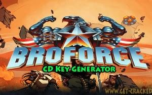 broforce full version crack broforce cd key generator 2016