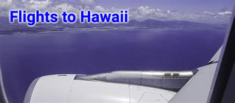 flights to hawaii discounts on tickets and packages air to hawaii