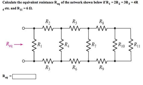 what is the equivalent resistance of a of resistors shown in the figure mastering physics calculate the equivalent resistance req of the net chegg