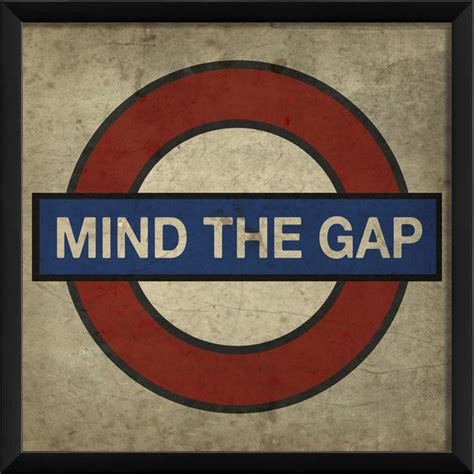 Home Design Essentials quot mind the gap quot london underground print 16 quot x16