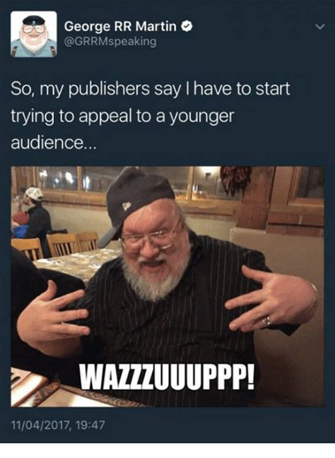 George Rr Martin Meme - 25 best memes about appeal appeal memes