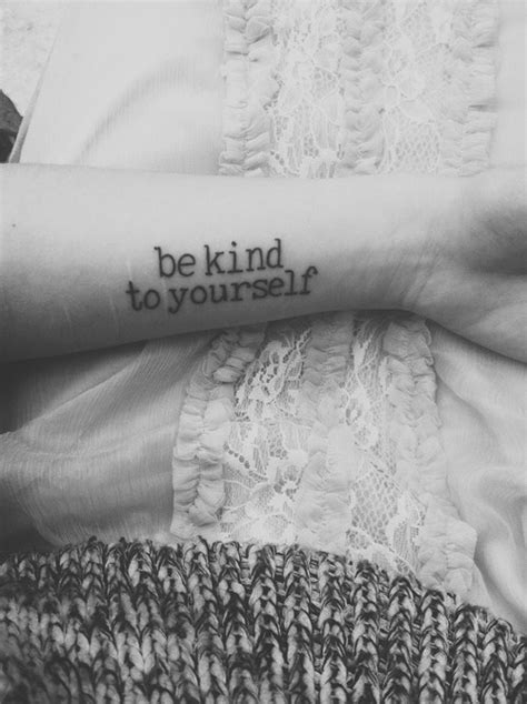 self harm recovery tattoos quot be to yourself quot quote to deter self harming