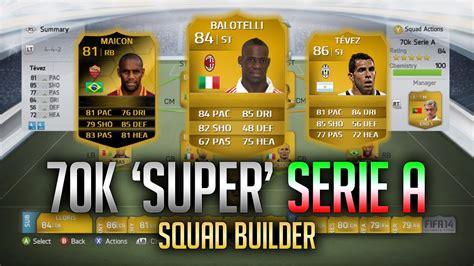fifa 14 ultimate team 70k serie a squad