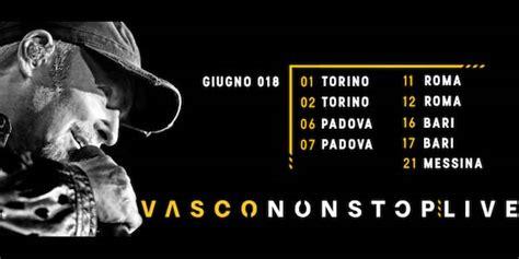 concerti vasco date vasco concerti vasco non stop live 2018 biglietti