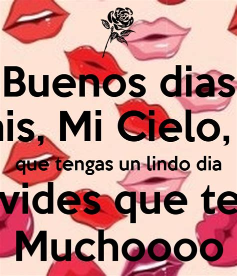 imagenes lindo amor 1000 images about buen dia on pinterest te amo sweet