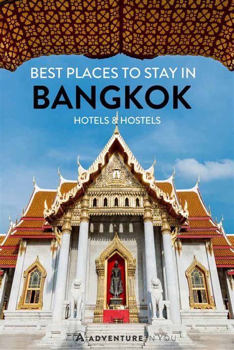 best hotels to stay in bangkok where to stay in bangkok thailand best hotels hostels