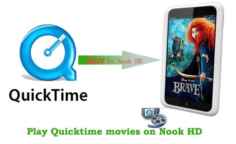 how to play mov files on android mac mov to nook hd converter play quicktime on nook hd freely