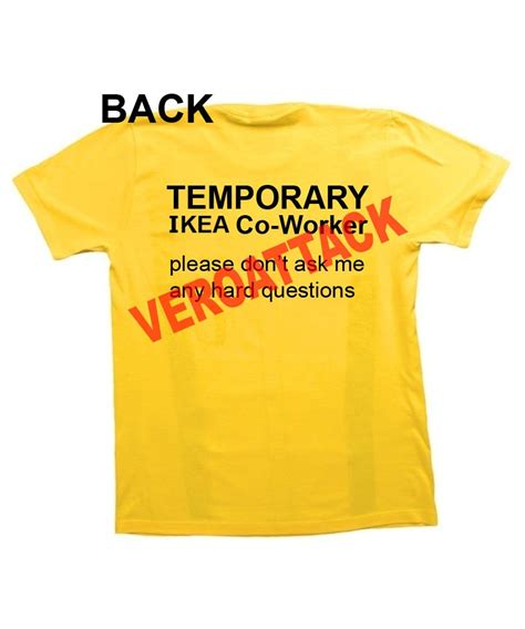 ikea t shirt temporary ikea co worker t shirt size xs s m l xl 2xl 3xl