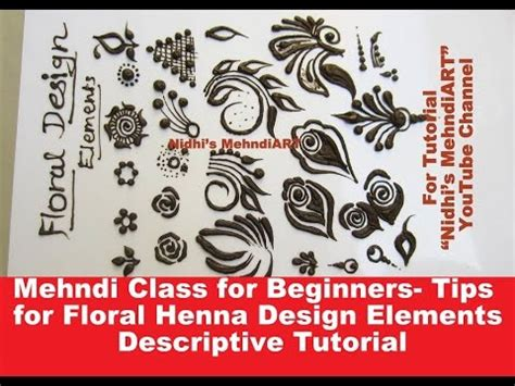design elements tutorial mehndi class for beginners tips for floral henna design