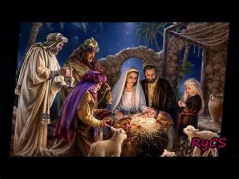 el nasimiento navidad el nacimiento del ni 241 o dios el amor de mi vida