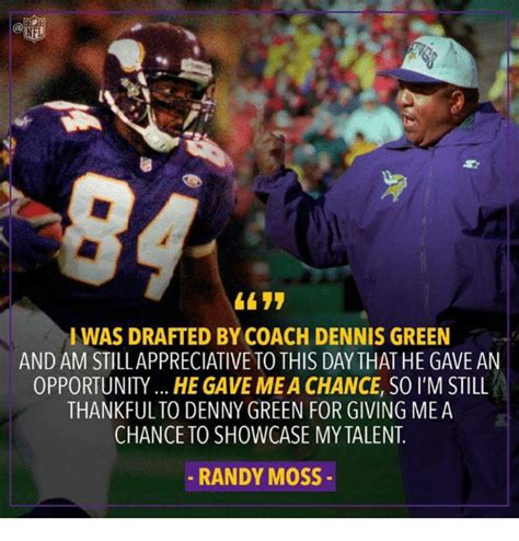 Dennis Green Meme - i was drafted by coach dennis green and am