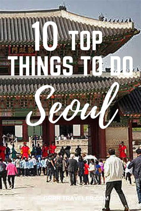 the top 10 things to do in seoul tripadvisor seoul 9 cool things to do in seoul