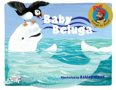 baby beluga full house baby beluga glb by raffi penguinrandomhouse com