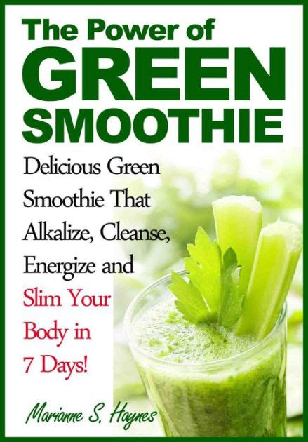 The Power Of Detox by The Power Of Green Smoothie Delicious Green Smoothie That