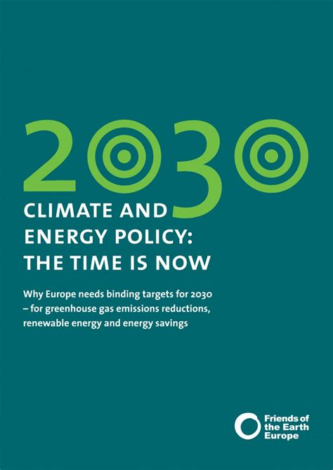 privacy policy the earth times 2030 climate and energy policy the time is now friends of the earth europe