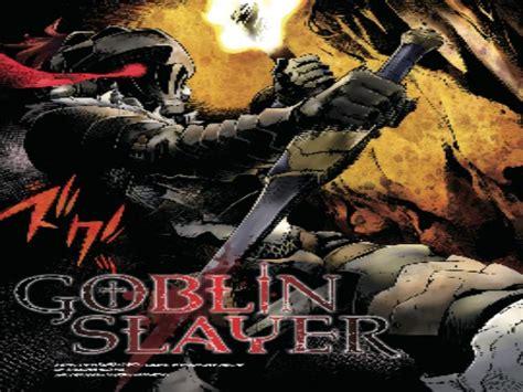 Goblin Slayer 2 goblin slayer anime amino