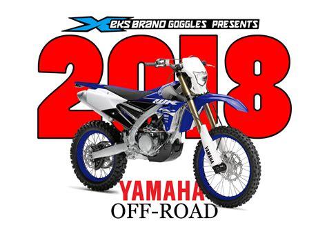 on road motocross bikes dirt bike magazine yamaha s 2018 off road bikes