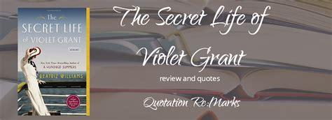 the secret of violet grant the secret of violet grant by beatriz williams a