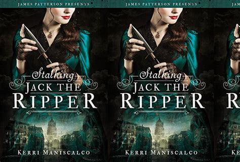 stalking jack the ripper book stalking jack the ripper kerri maniscalo