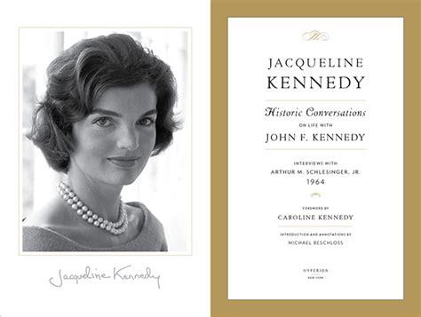 john f kennedy biography website jacqueline kennedy historic conversations on risd portfolios
