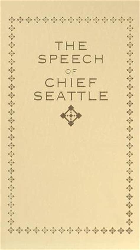 Chief Seattle Essay by Chief Seattle Speech Essay Question Freecourseware Web Fc2