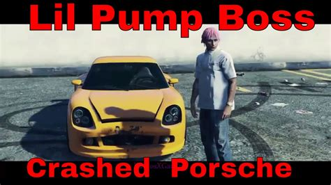 yellow porsche lil pump lil pump quot boss quot crashed porsche gta music video youtube