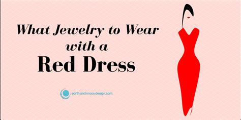 What Goes With Red What Jewelry To Wear With A Red Dress