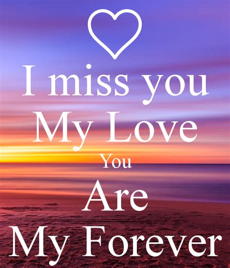 imagenes i miss you my love i miss you my love you are my forever poster