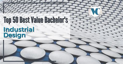 Business And Industrial Design Mba by Top 50 Best Value Bachelor S In Industrial Design Degrees