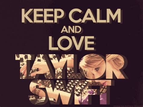 imagenes de keep calm and love taylor swift 3065 best images about taylor swift on pinterest out of