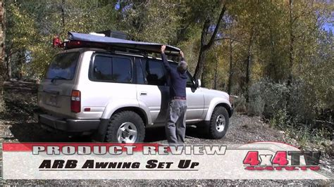 Land Cruiser Awning by 4x4tv Product Review Arb Awning On Toyota Fzj80 Land