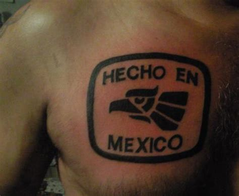 hecho en mexico chest tattooshunt
