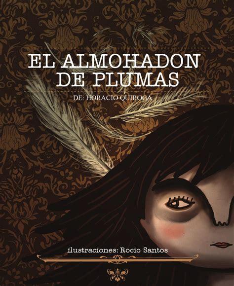 imagenes sensoriales en el almohadon de plumas novela grafica el almohad 243 n de plumas by rocio santos issuu