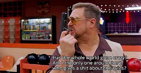 Walter Big Lebowski Meme - quotes from mark it zero big lebowski john goodman quotesgram