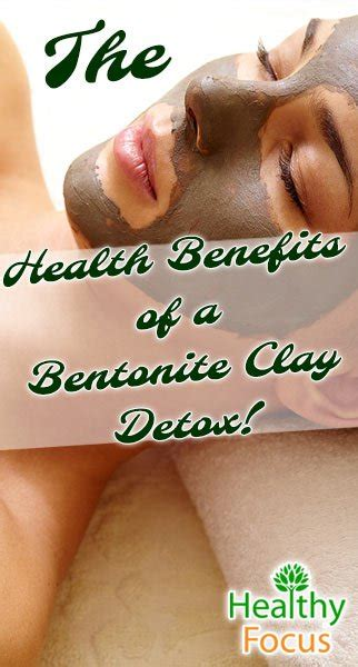 Bentonite Detox For Candida by Bentonite Clay Detox Healthy Focus