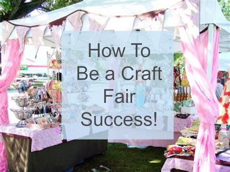 Handmade Items To Sell At Craft Fairs - be a craft fair success crafts