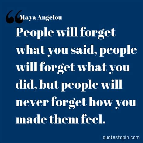maya angelou quotes quote people  forget