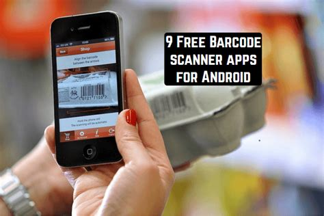 free scanner app for android 9 free barcode scanner apps for android android apps for me best android apps and more