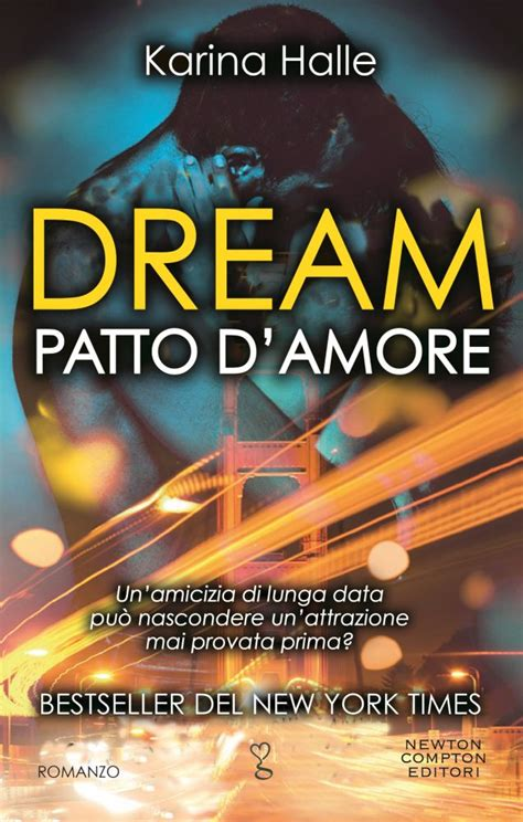 dream patto d amore di karina halle vol 1 novit 224 dream patto d amore di karina halle sognandoleggendo