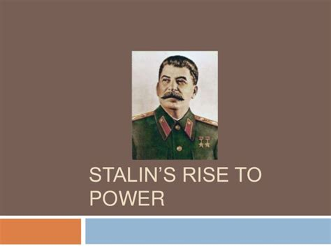 The Rise To Power stalin s rise to power