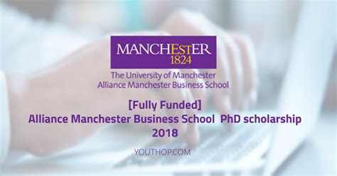 Of Manchester Mba Scholarship by Alliance Manchester Business School Phd Scholarship 2018