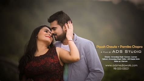 Best Pre Wedding Video   Piyush & Parnika   Chandigarh