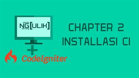 tutorial codeigniter 3 pdf tutorial codeigniter 3 chapter 2 installasi codeigniter