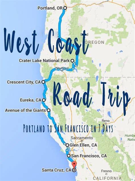 west coast usa road trip map portland to san francisco in 7 days a west coast road