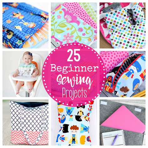 fabric crafts patterns 25 beginner sewing projects