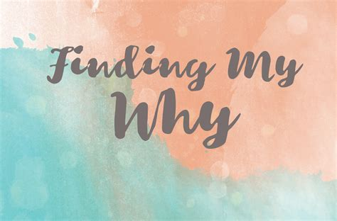 www my finding my why currently craving