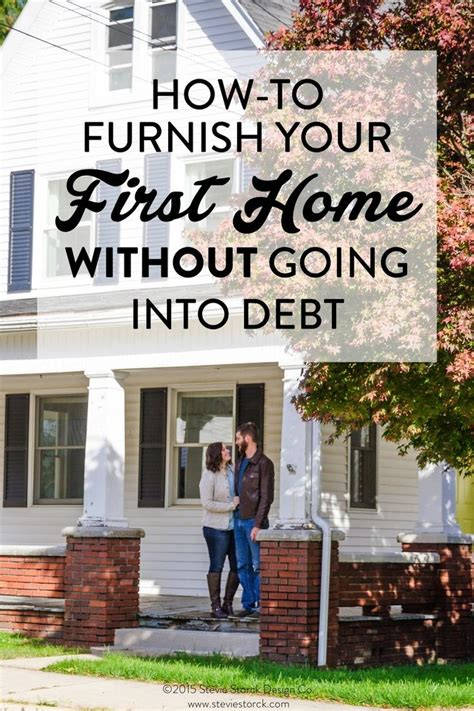 how to decorate your first home how to furnish your first home without going into debt