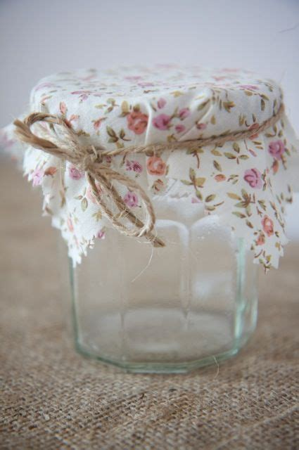 decorating jam jars with fabric .so cute it makes me